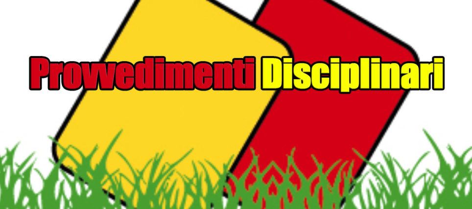Provvedimenti Disciplinari – C.U. N° 4 Del 17-10-2020