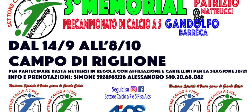 3° Memorial Patrizio Matteucci & Gandolfo Barreca. Al via il torneo pre campionato di Calcio a 5. Tutto il programma