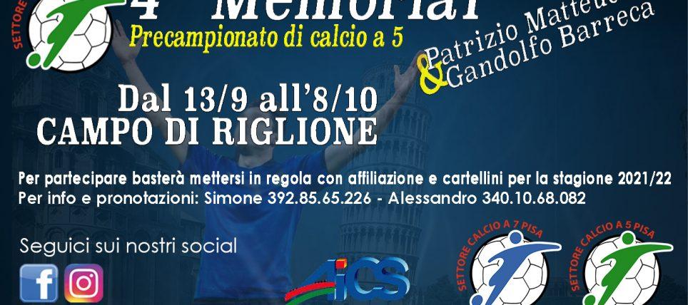4° Memorial Matteucci & Barreca si parte! Programma,Classifiche e Risultati!